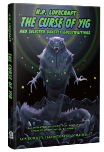 Lovecraft Illustrated Vol 17 - The Curse of Yig [hardcover] by H. P. Lovecraft